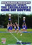 Championship Productions Pop Warner Presents Sideline Spirit - The Cheerleader's Game Day Routine