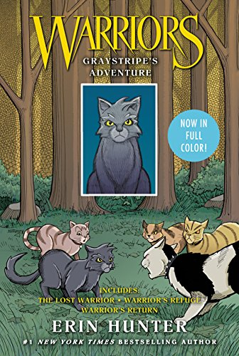 Warriors: Graystripes Adventure: The Lost Warrior, Warriors Refuge, Warriors Return (Warriors Manga)