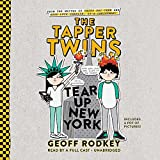 The Tapper Twins Tear Up New York (Tapper Twins Series, Book 2)