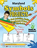 Maryland Symbols and Facts Projects, Carole Marsh, 0635018896