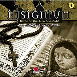 Die Madonna von Fátima (Insignium - Im Zeichen des Kreuzes 4)
