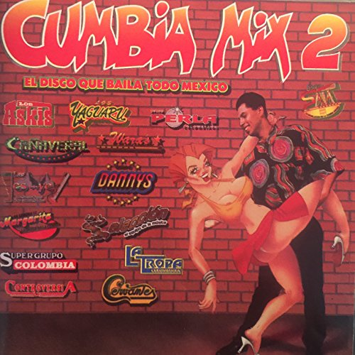 Stream or buy for $9.49 · Cumbia Mix 2