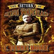 The Return of Alison Wonderland: The Kingdom, Book 1 | C. Dennis Moore