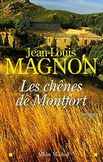 Les chênes de Montfort : roman, Magnon, Jean-Louis
