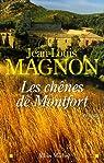 Les chênes de Montfort par Magnon
