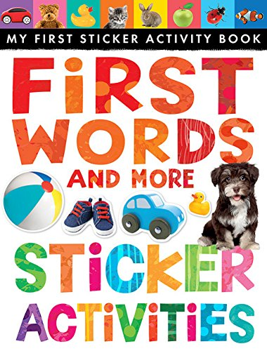 (First Words and More Sticker Activities (My First) (My First Sticker Activity)