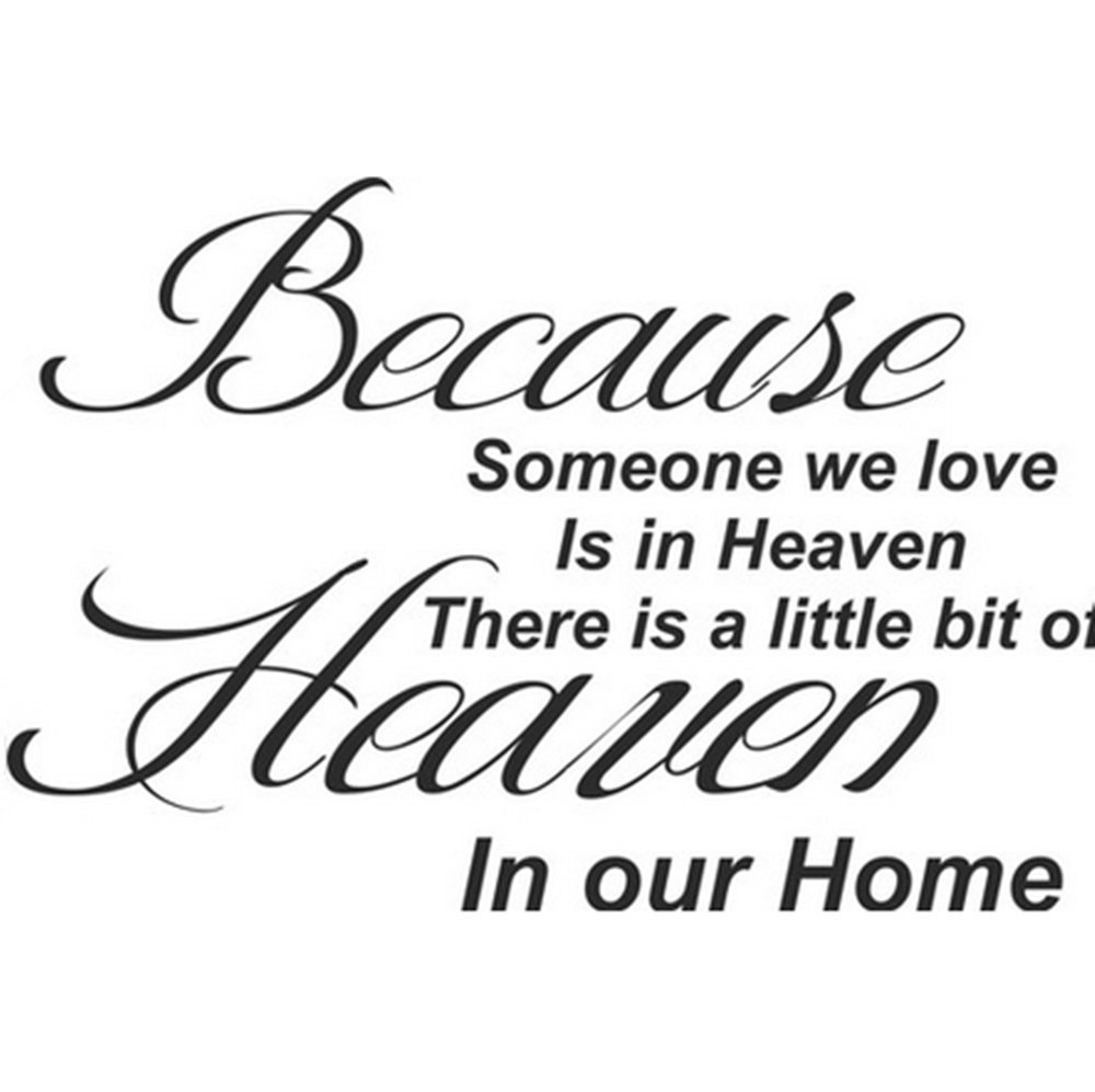 Amazon Newsee Decals Because Someone We Love is in Heaven Art Quotes Wall Stickers Decal room decor Home & Kitchen