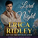 Lord of Night: Rogues to Riches, Book 3 Audiobook by Erica Ridley Narrated by Marian Hussey