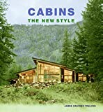 img - for Cabins: The New Style book / textbook / text book