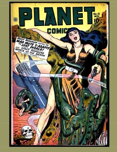 Download Planet Comics #51: Golden Age Science Fiction Comics pdf