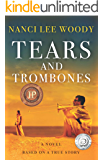 Tears and Trombones: Based on a True Story