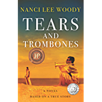 Tears and Trombones: Based on a True Story book cover