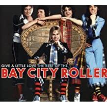Give A Little Love - Tbo The Bay City Rollers