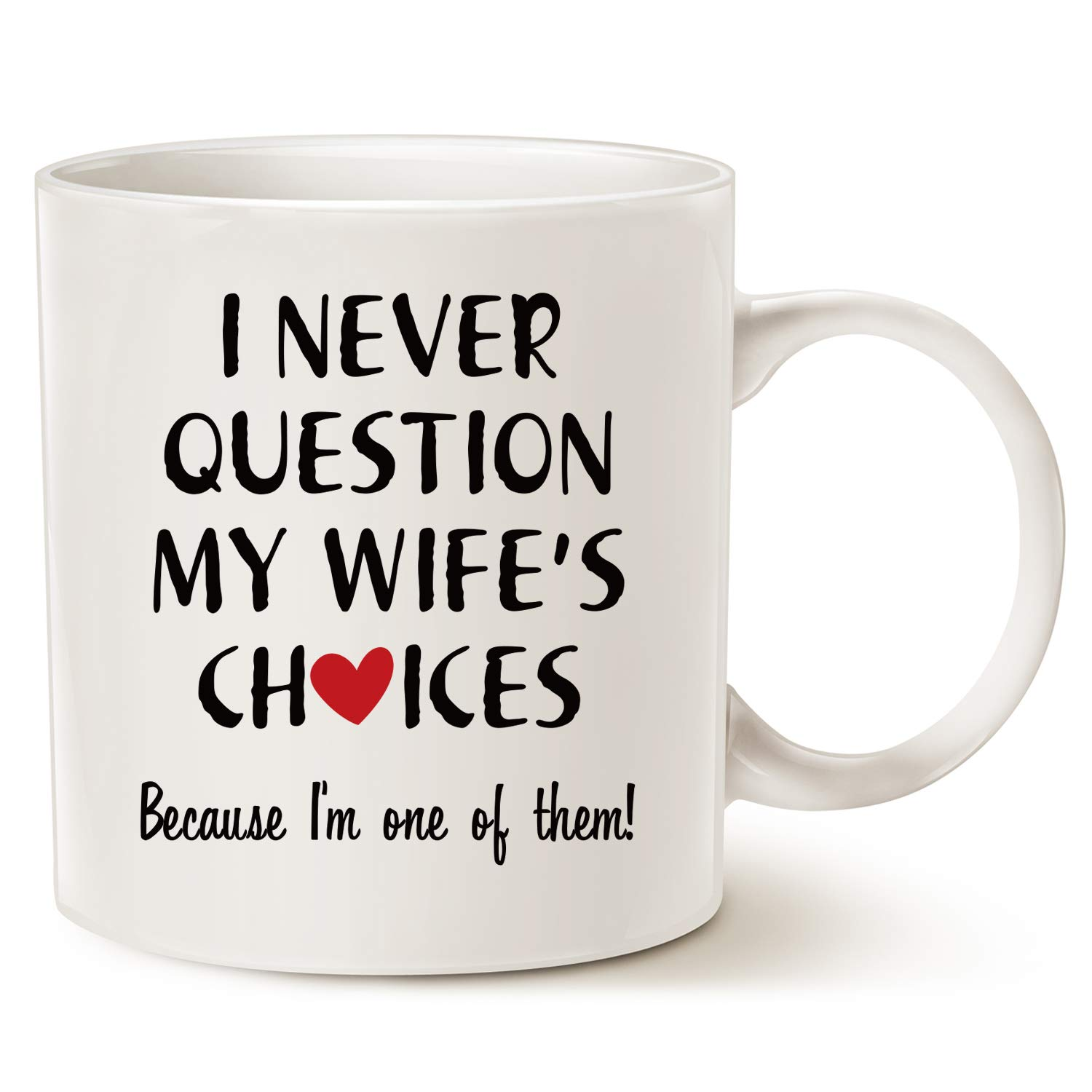 Wife Christmas Gifts.Mauag Christmas Gifts Funny Quote Coffee Mug For Husband Valentine S Day Gifts One Of My Wife S Choices Funny Cup White 11 Oz