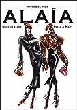 Alaia. Universo da Moda