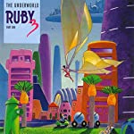 Ruby 3: The Underworld and The Invisible World   Meatball Fulton