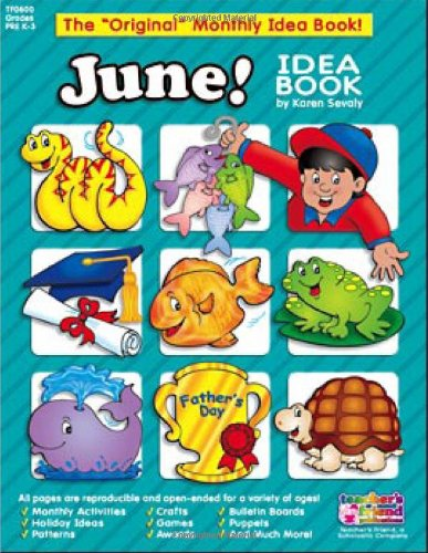 June Monthly Idea Book (The