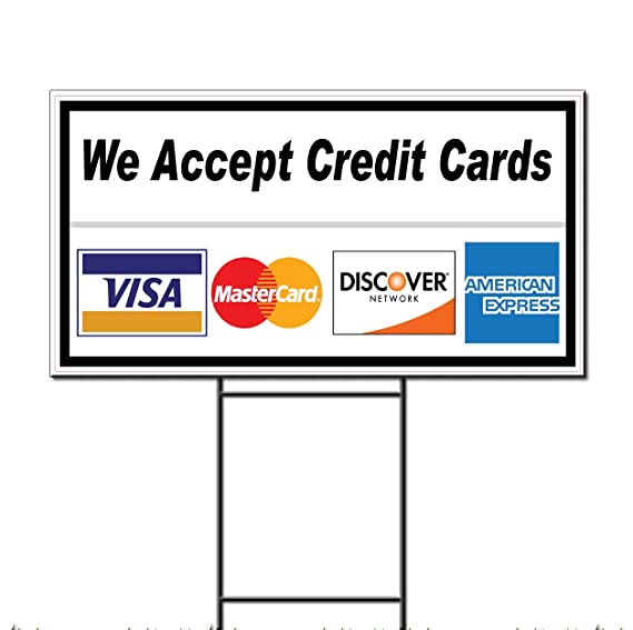picture about We Accept Credit Cards Printable Sign identified as We Take Credit history Playing cards Cafe Café Bar Corrugated Plastic Backyard Indication /Free of charge Stakes 1 Facet Print 18 x 24