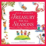 Julie Andrews' Treasury for All Seasons: Poems and Songs to Celebrate the Year | Emma Walton Hamilton,Oscar Hammerstein,Jack Prelutsky,Langston Hughes,Walt Whitman,Julie Andrews,Cole Porter