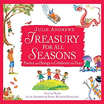 Amazon julie andrews treasury for all seasons poems and songs enter your mobile number or email address below and well send you a link to download the free kindle app then you can start reading kindle books on your m4hsunfo