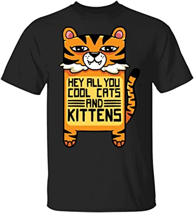Amazon Com Hey All You Cool Cats And Kittens T Shirt V Neck Funny Tiger Meme Of King Carole Catchphrase Meme Shirt Clothing