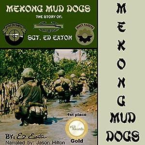 Mekong Mud Dogs Audiobook