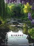 Giverny. Le jardin de Claude Monet