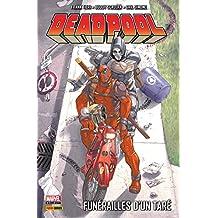 Deadpool Vol. 7: Funérailles d'un taré (Deadpool (1997-2002))