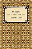 Kwaidan, Lafcadio Hearn, 142093483X