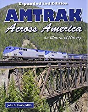 Amtrak Across America: An Illustrated History