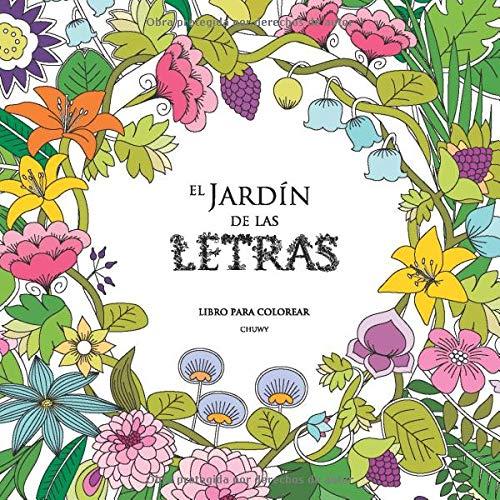 El Jardín de las Letras: Libro para colorear: Amazon.es: Chuwy: Libros