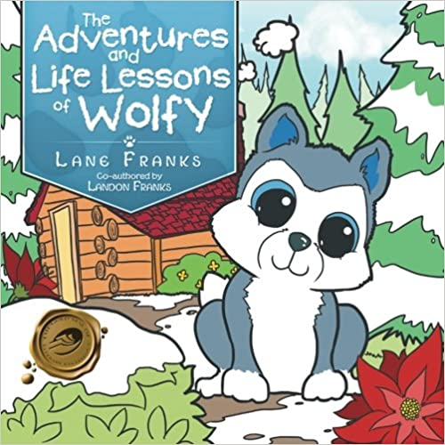 Book The Adventures and Life Lessons of Wolfy