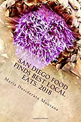 San Diego Food Finds Best Local Eats: 2018