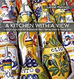 A Kitchen with a View Seasonal recipes from Alla Madonna del Piatto Cooking School in Umbria, Italy.