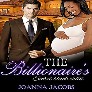 The Billionaire's Secret Black Child Audiobook
