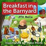Breakfast in the Barnyard