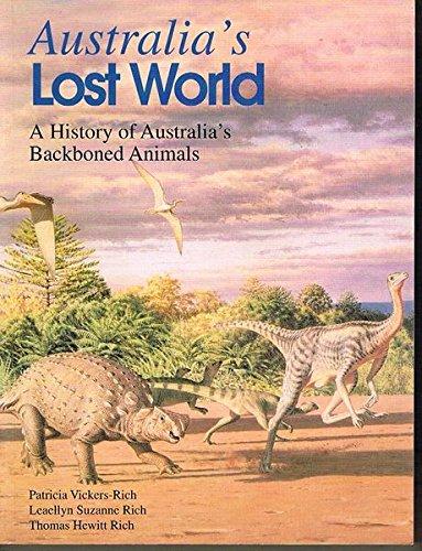 Backboned Animals - Australia's Lost World: A History of Australia's Backboned Animals