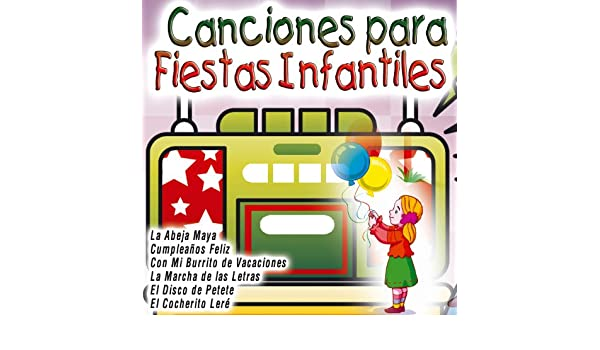 Canciones para Fiestas Infantiles by Various artists on Amazon Music - Amazon.com