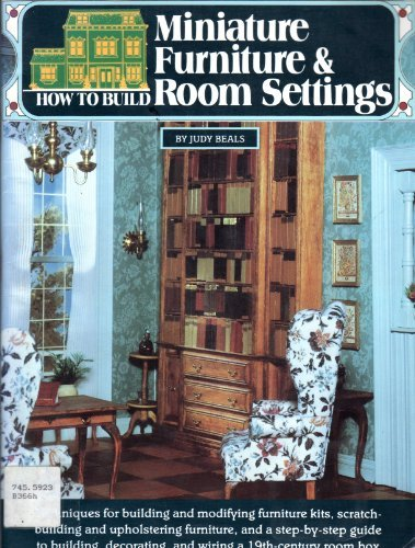 How to Build Miniature Furniture and Room Settings