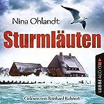 Sturmläuten: John Benthiens vierter Fall (Hauptkommissar John Benthien 4) | Nina Ohlandt