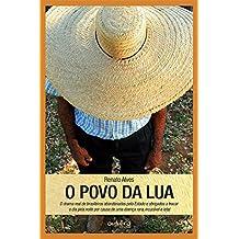 O povo da Lua: O drama real de brasileiros abandonados pelo Estado e obrigados a trocar o dia pela noite, por causa de uma doença rara, incurável e letal