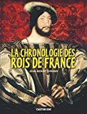 Image de Castor DOC: LA Chronologie DES Rois De France (French Edition)