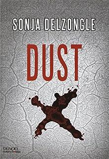 Dust, Delzongle, Sonja