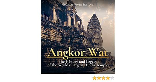 Amazon com: Angkor Wat: The History and Legacy of the