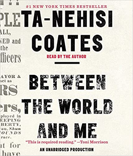 Coates Between the World and Me book cover