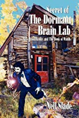 Secret of the Dormant Brain Lab- Niles Abercrumby and the Book of Wands Paperback