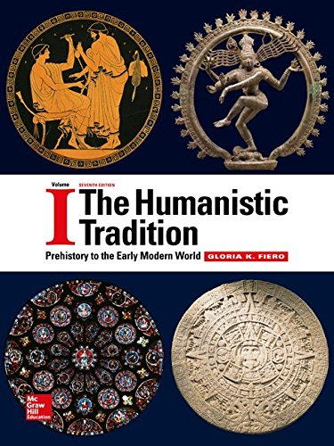 The Humanistic Tradition Volume 1: Prehistory to the Early Modern World by McGraw-Hill Education