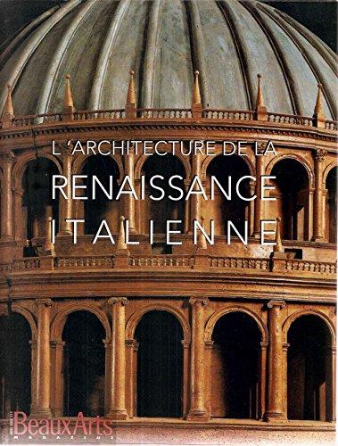 Architecture de la renaissance italienne les beaux livres for Architecture de la renaissance