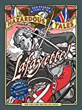 img - for Lafayette! (Nathan Hale's Hazardous Tales #8): A Revolutionary War Tale book / textbook / text book