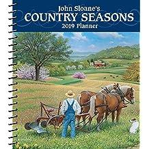 John Sloane's Country Seasons 2019 Monthly/Weekly Planner Calendar
